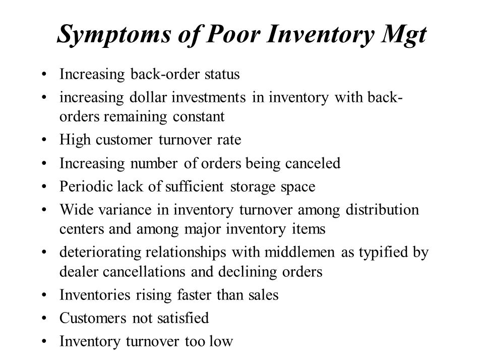 Symptoms of Poor Inventory Mgt
