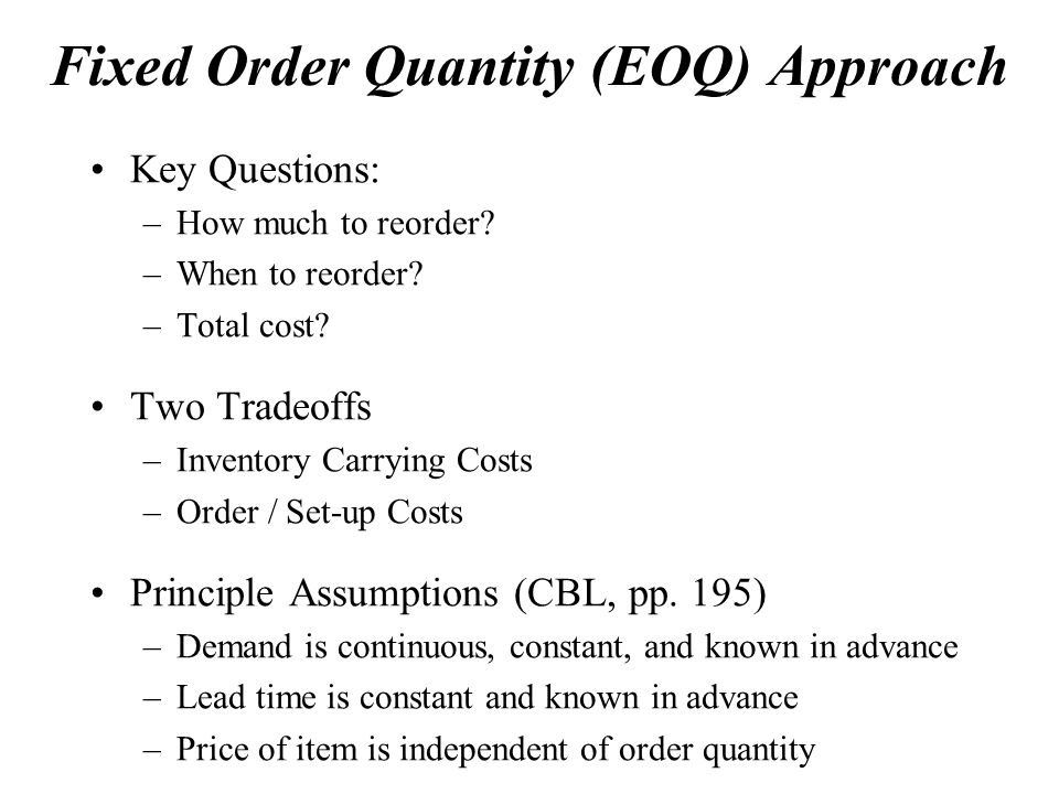 Fixed Order Quantity (EOQ) Approach