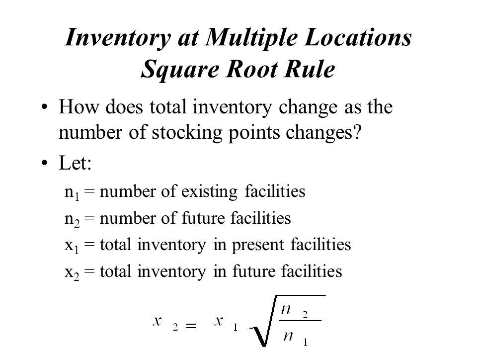 Inventory at Multiple Locations Square Root Rule