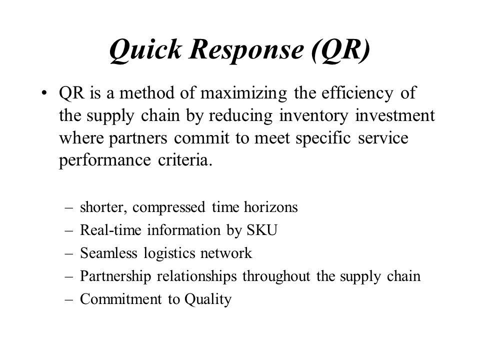 Quick Response (QR)
