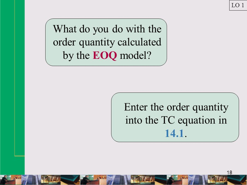 What do you do with the order quantity calculated by the EOQ model