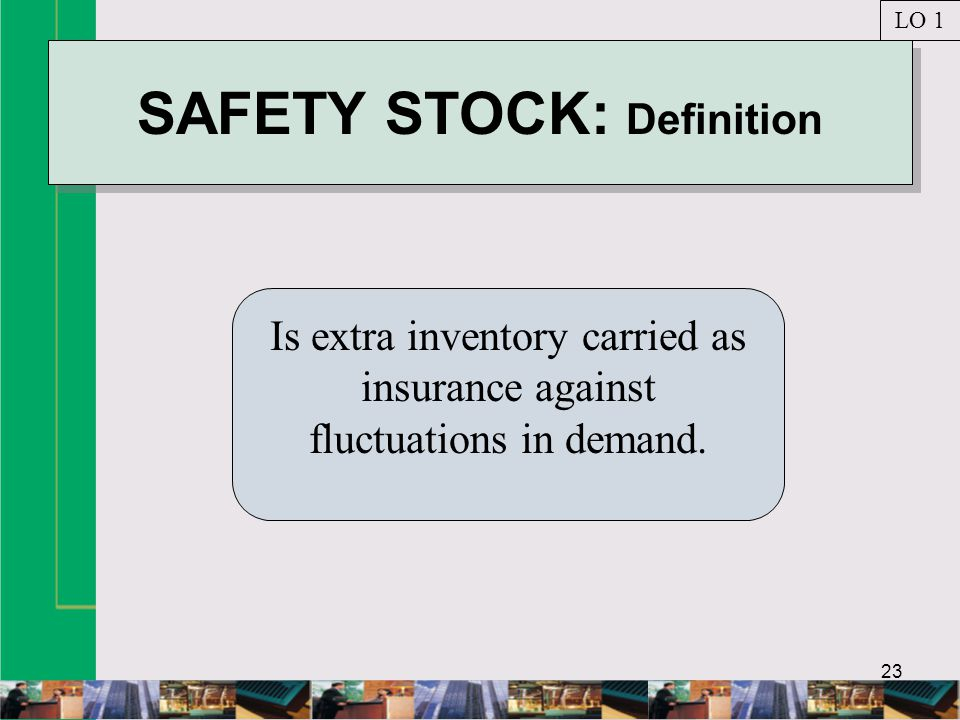 SAFETY STOCK: Definition