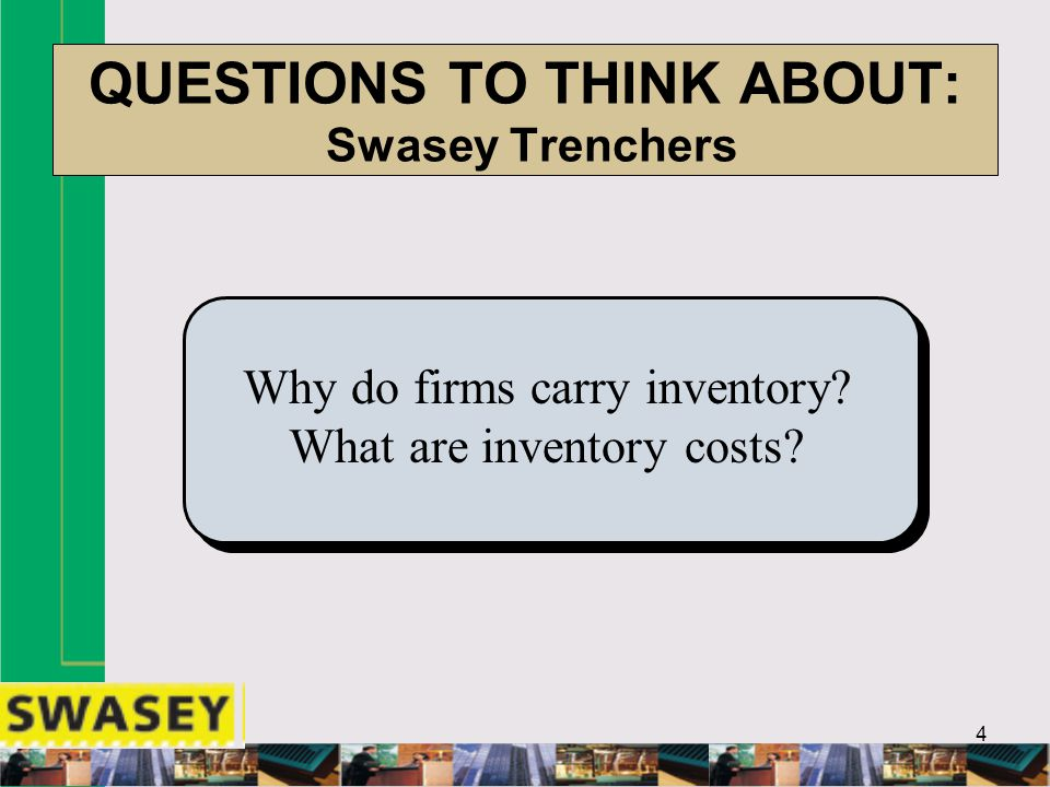 QUESTIONS TO THINK ABOUT: Swasey Trenchers