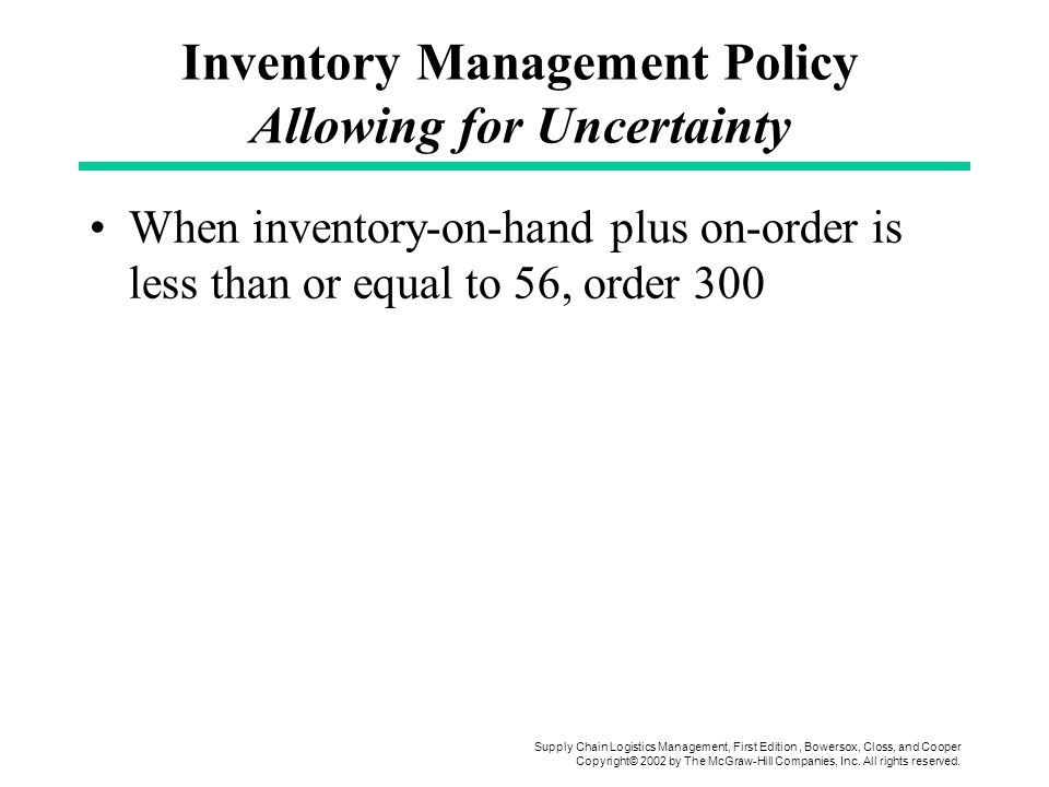 Inventory Management Policy Allowing for Uncertainty