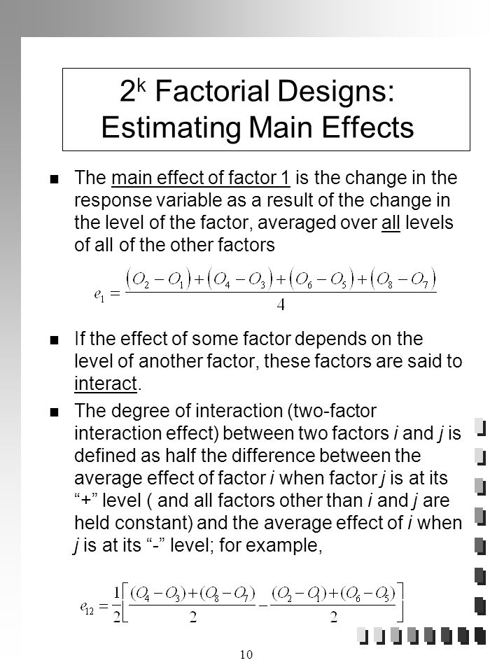 2k Factorial Designs: Estimating Main Effects