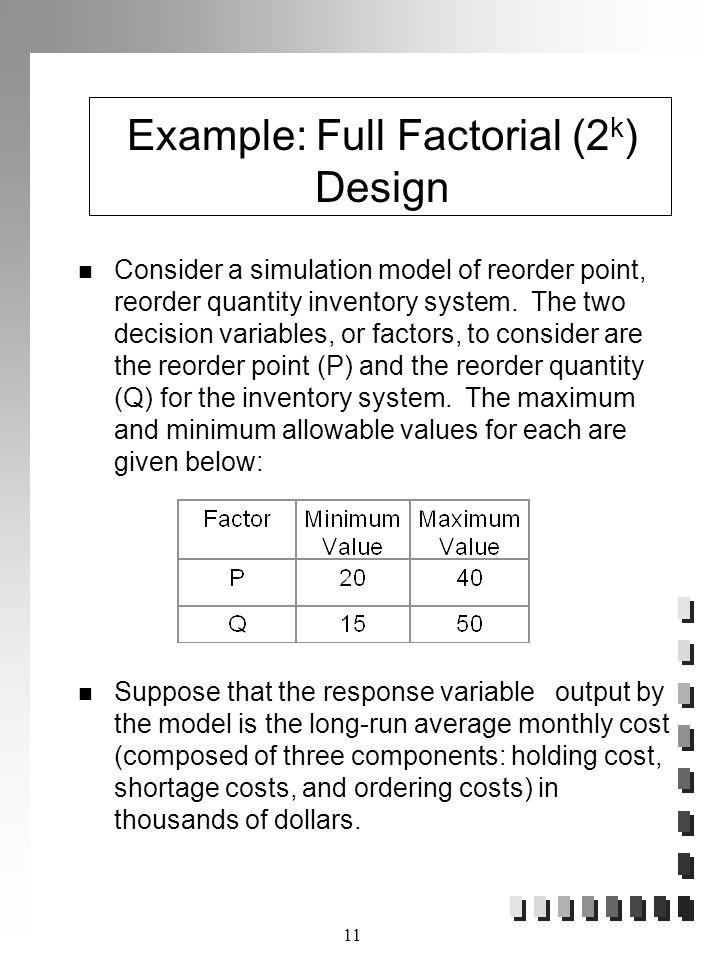 Example: Full Factorial (2k) Design