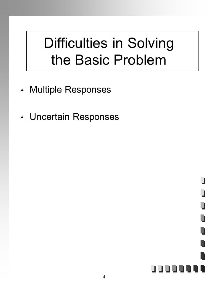 Difficulties in Solving the Basic Problem