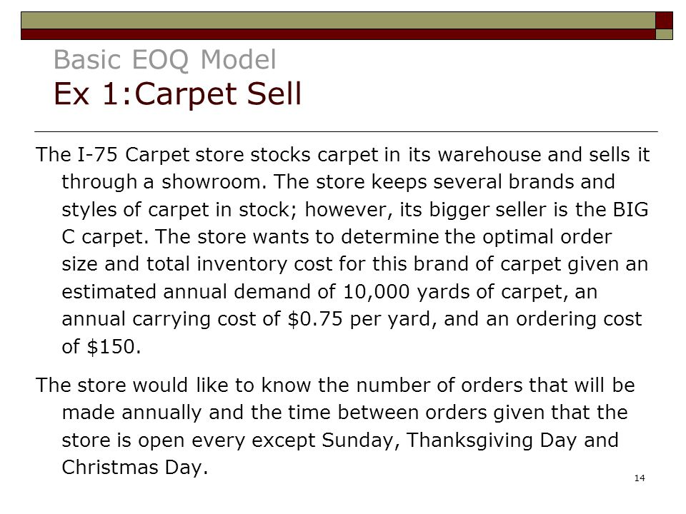 Basic EOQ Model Ex 1:Carpet Sell