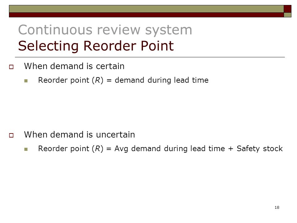 Continuous review system Selecting Reorder Point