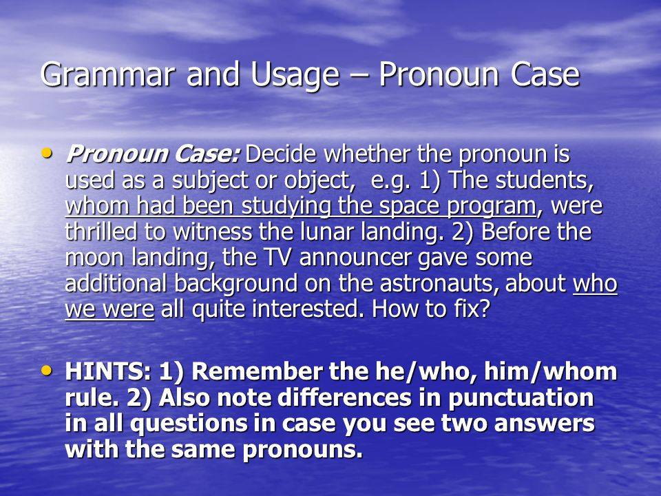 Grammar and Usage – Pronoun Case