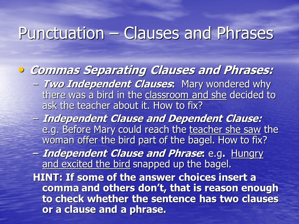 Punctuation – Clauses and Phrases