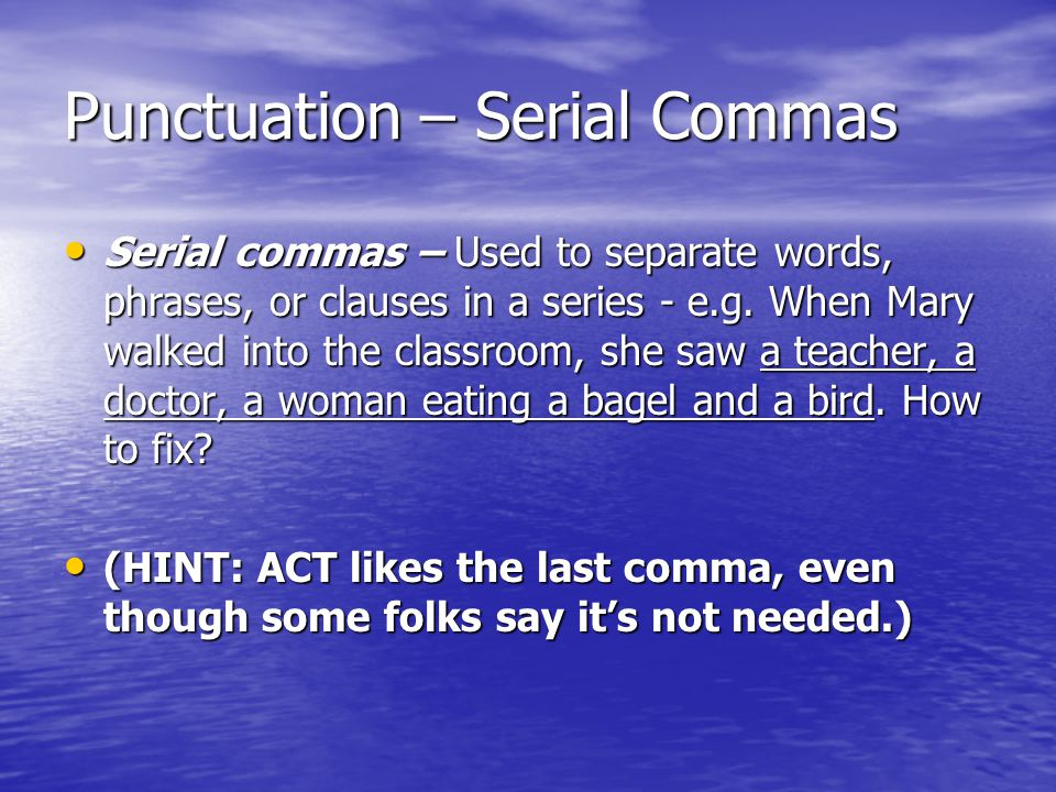Punctuation – Serial Commas
