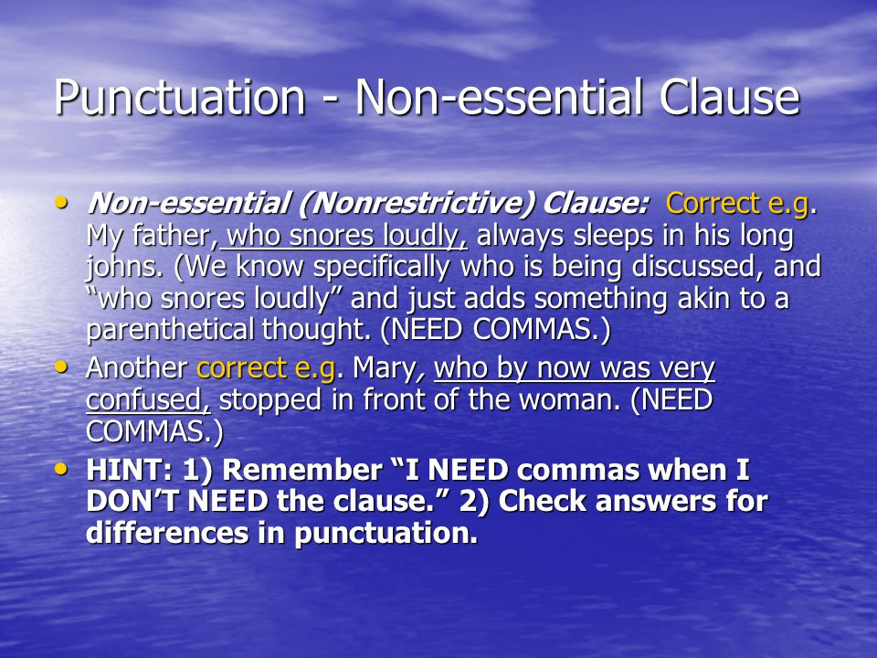 Punctuation - Non-essential Clause