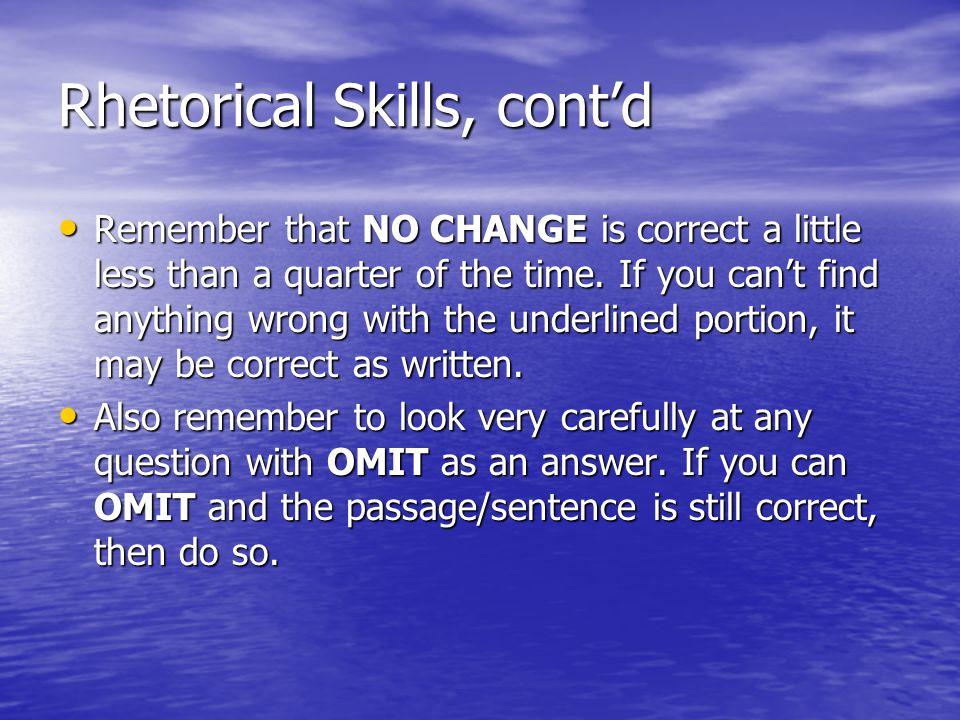 Rhetorical Skills, cont'd