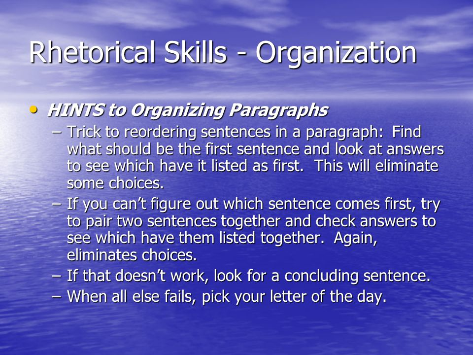 Rhetorical Skills - Organization