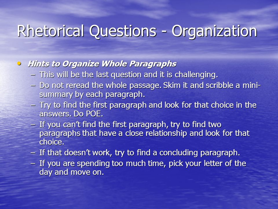 Rhetorical Questions - Organization