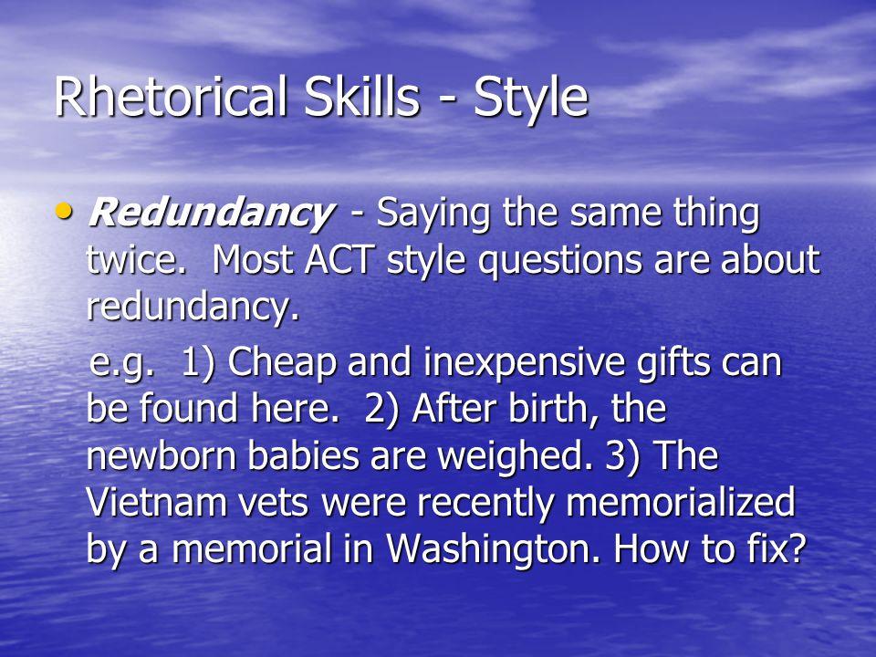 Rhetorical Skills - Style