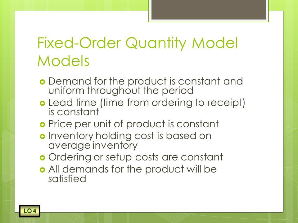Fixed-Order Quantity Model Models