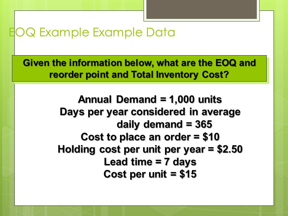 EOQ Example Example Data