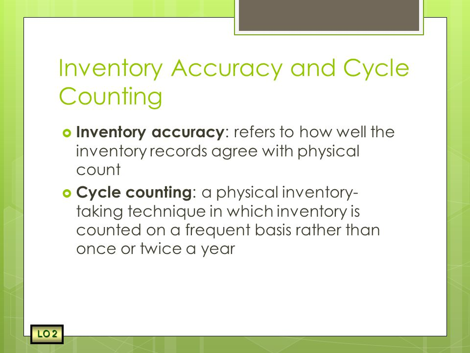 Inventory Accuracy and Cycle Counting