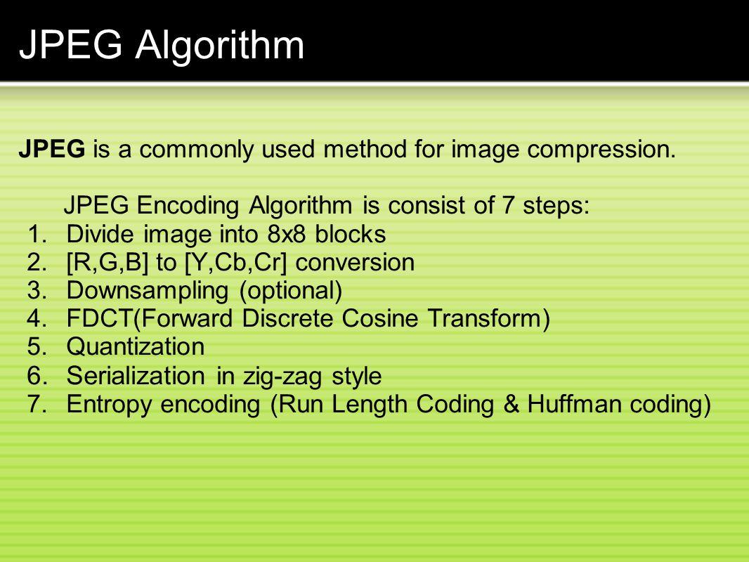 JPEG Algorithm Serialization in zig-zag style