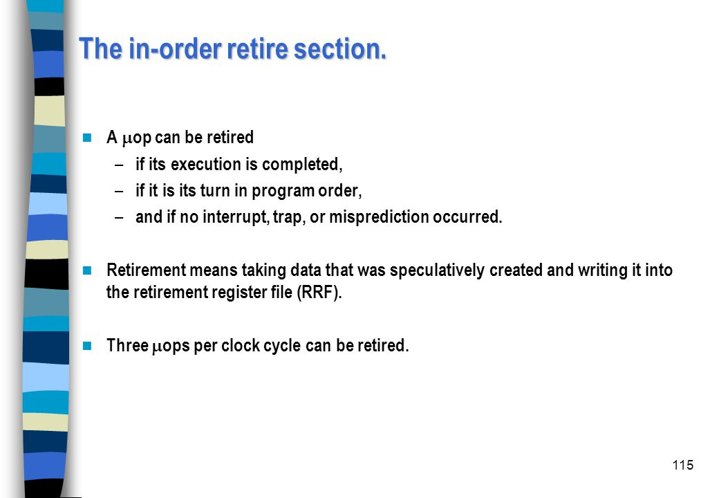 The in-order retire section.
