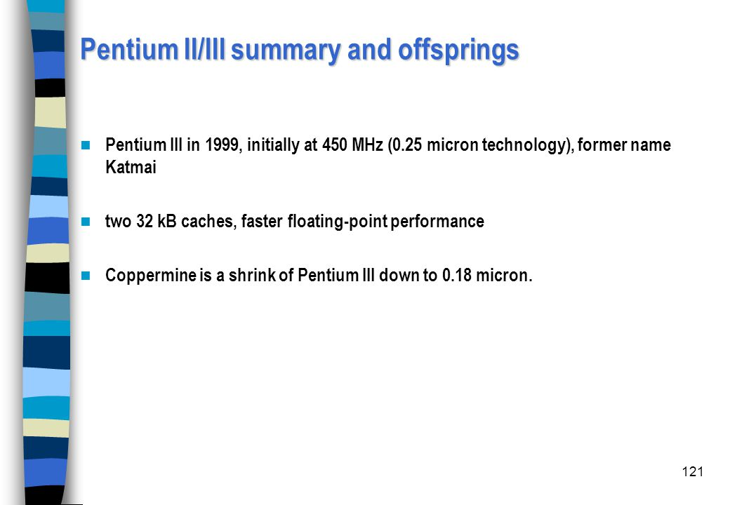 Pentium II/III summary and offsprings