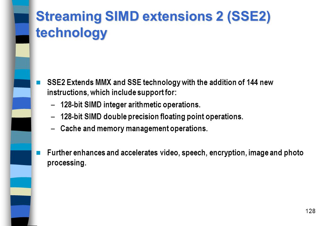 Streaming SIMD extensions 2 (SSE2) technology