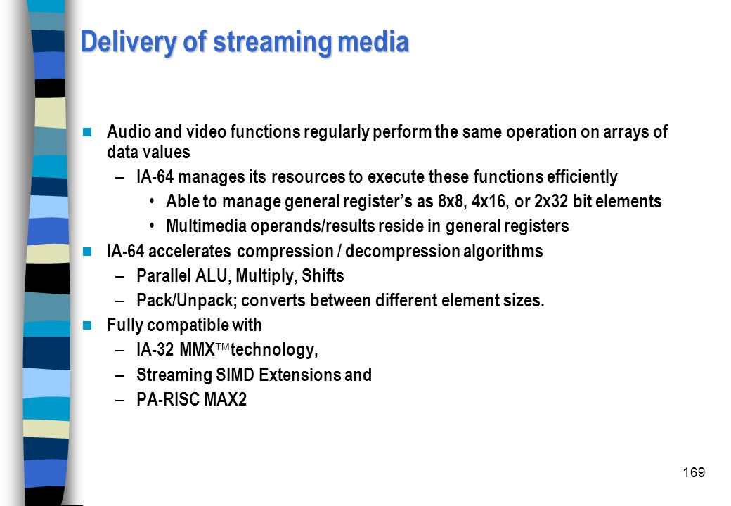Delivery of streaming media