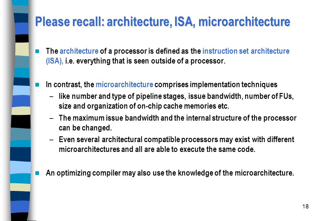 Please recall: architecture, ISA, microarchitecture