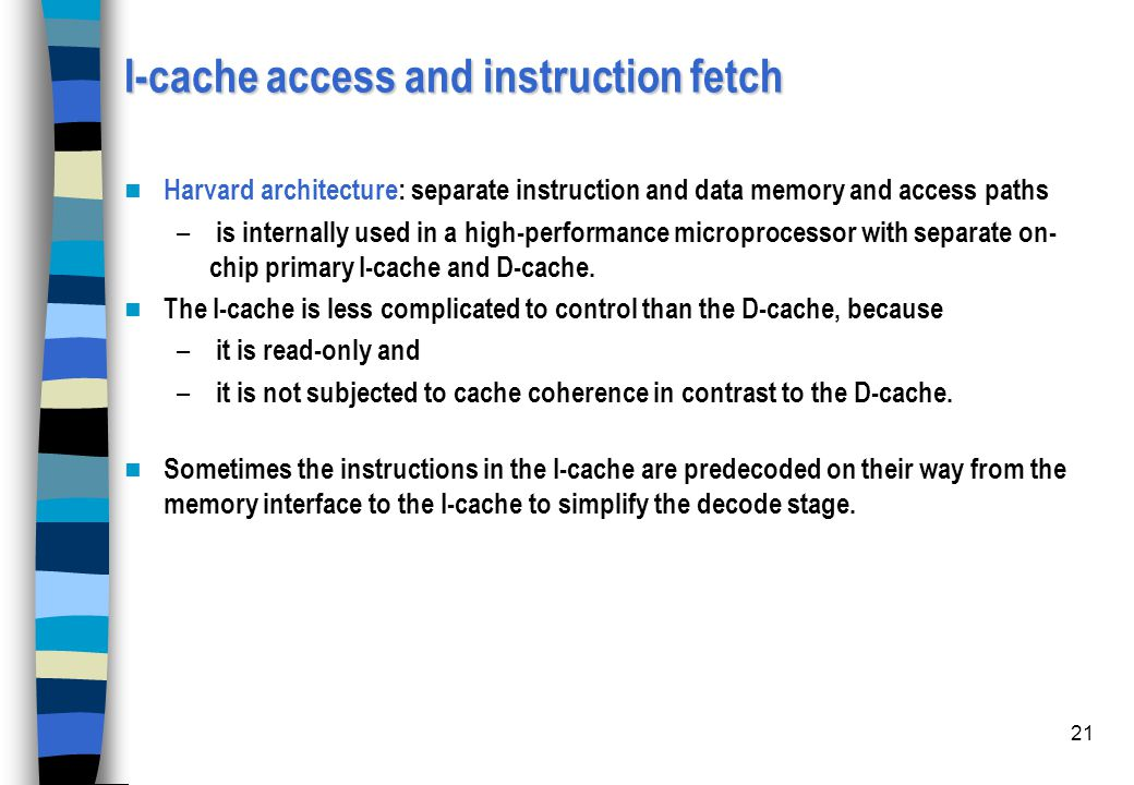 I-cache access and instruction fetch