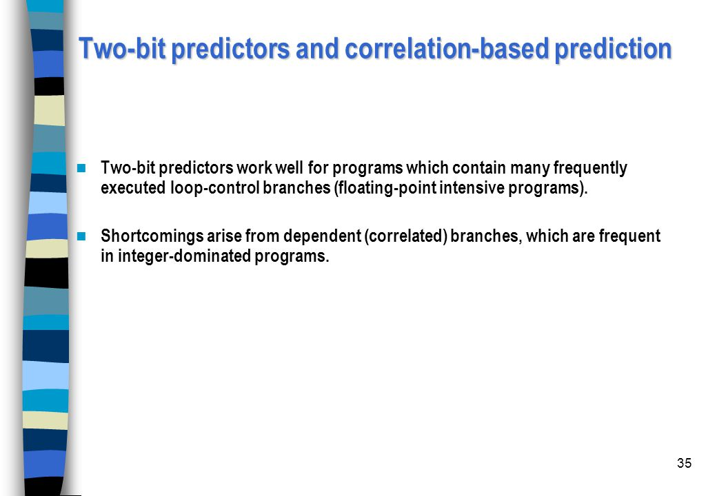 Two-bit predictors and correlation-based prediction