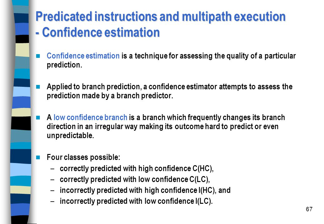 Predicated instructions and multipath execution - Confidence estimation