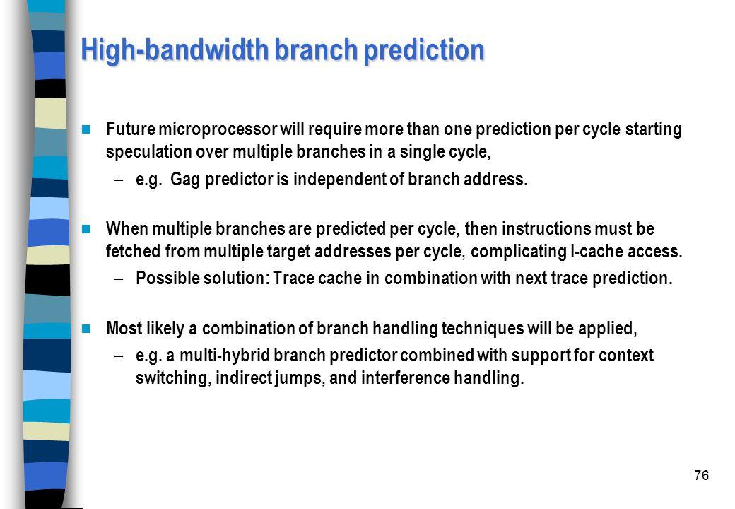 High-bandwidth branch prediction