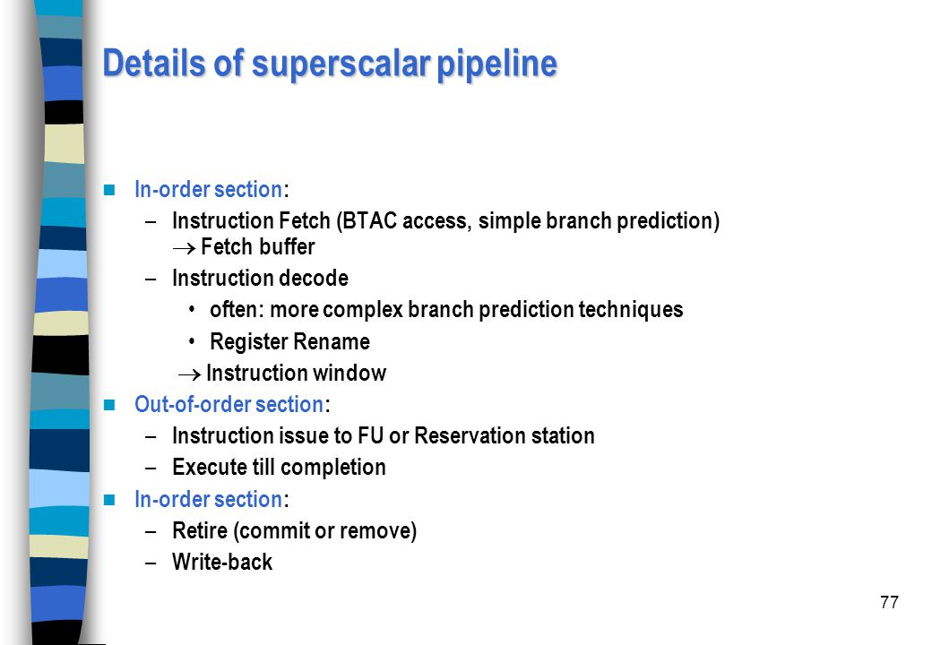 Details of superscalar pipeline