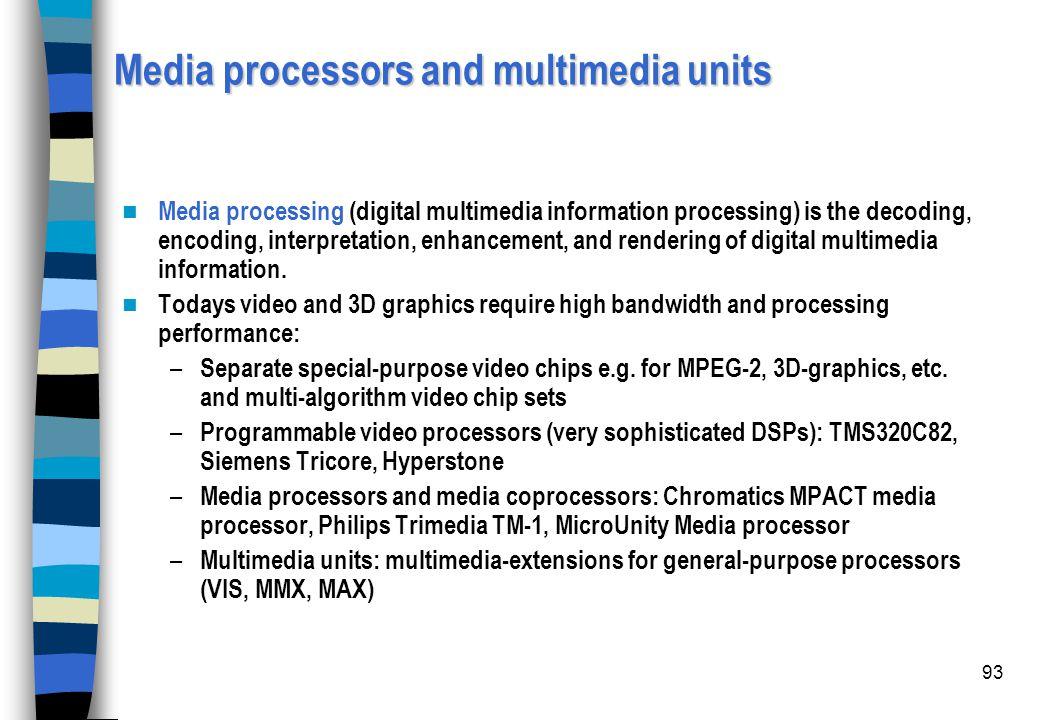 Media processors and multimedia units