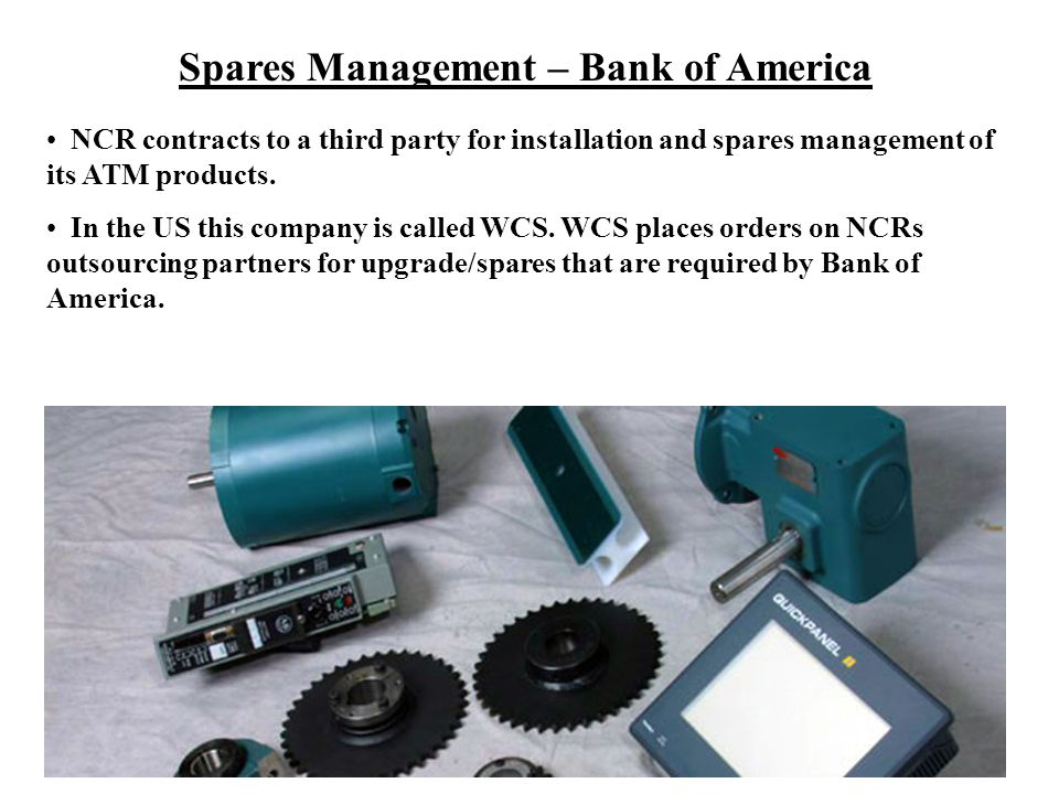 Spares Management – Bank of America