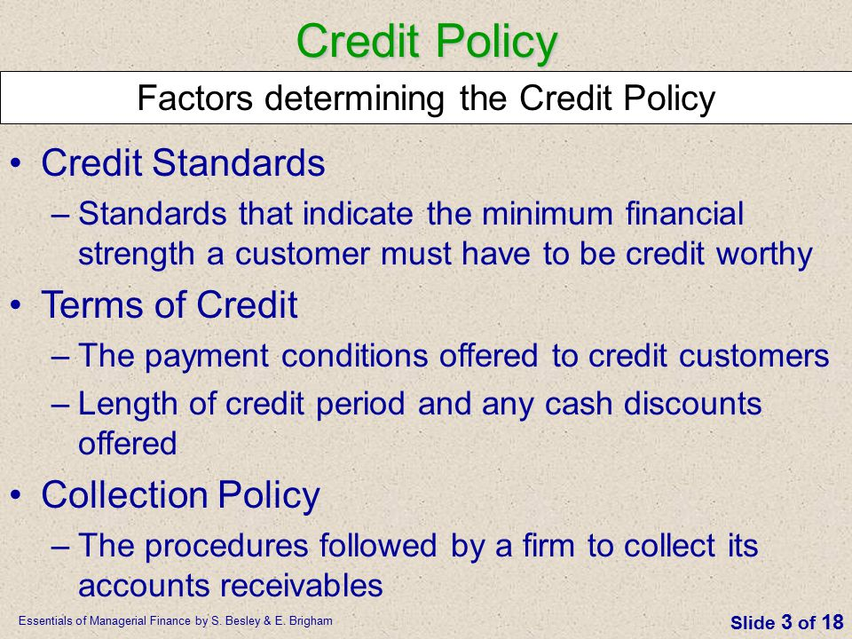 Factors determining the Credit Policy