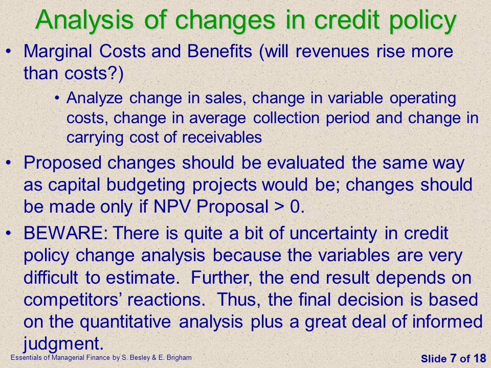 Analysis of changes in credit policy