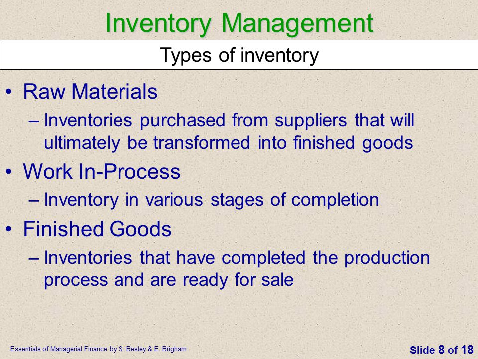 Inventory Management Raw Materials Work In-Process Finished Goods