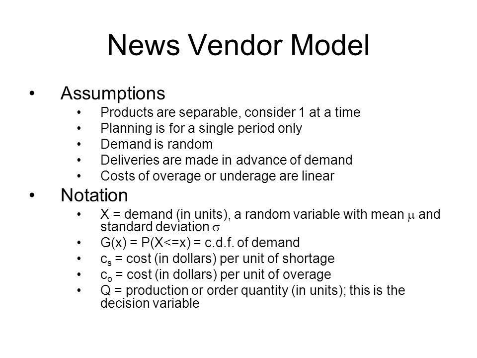 News Vendor Model Assumptions Notation