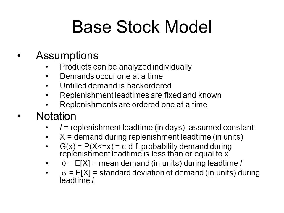 Base Stock Model Assumptions Notation