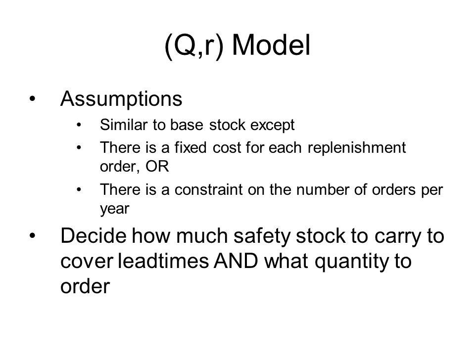 (Q,r) Model Assumptions