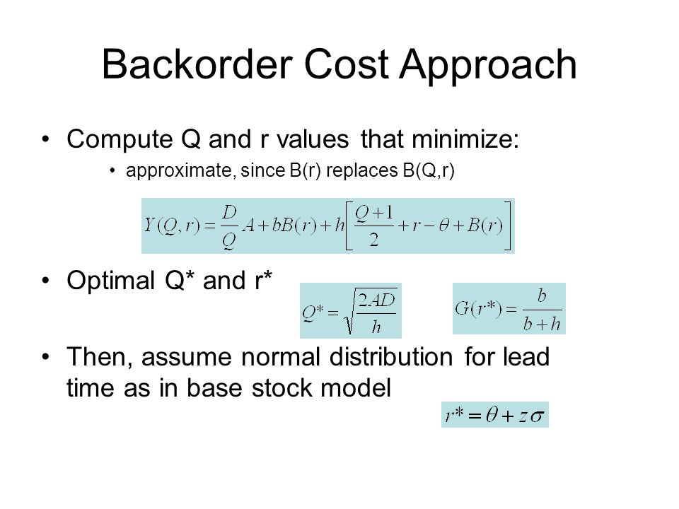 Backorder Cost Approach