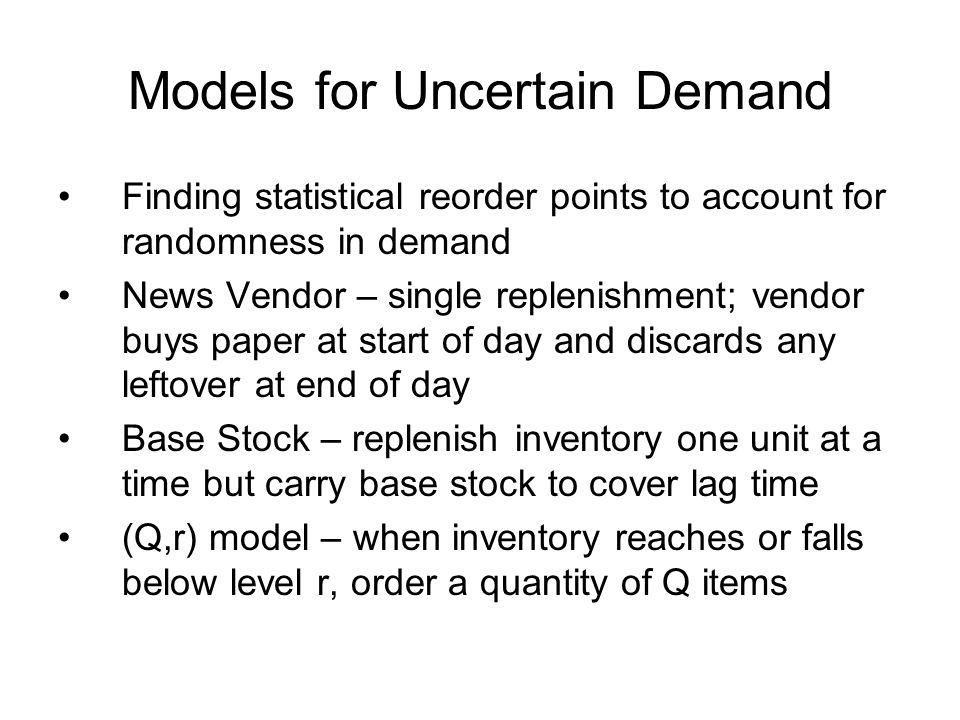 Models for Uncertain Demand