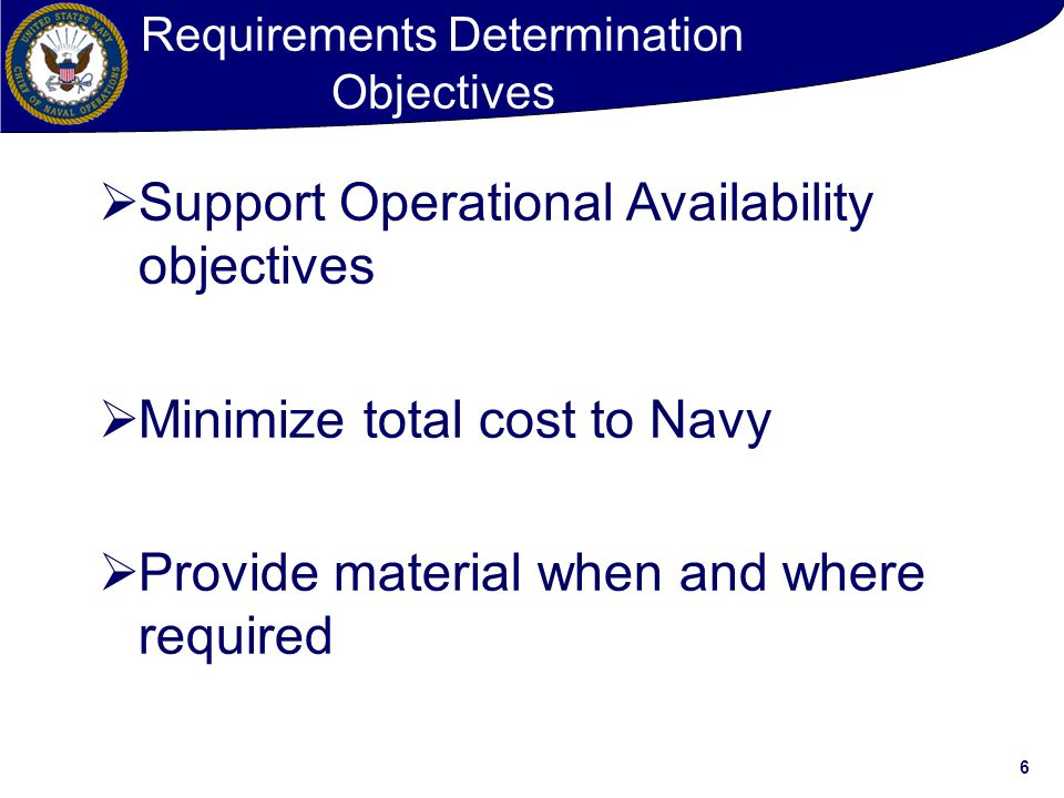 Requirements Determination Objectives