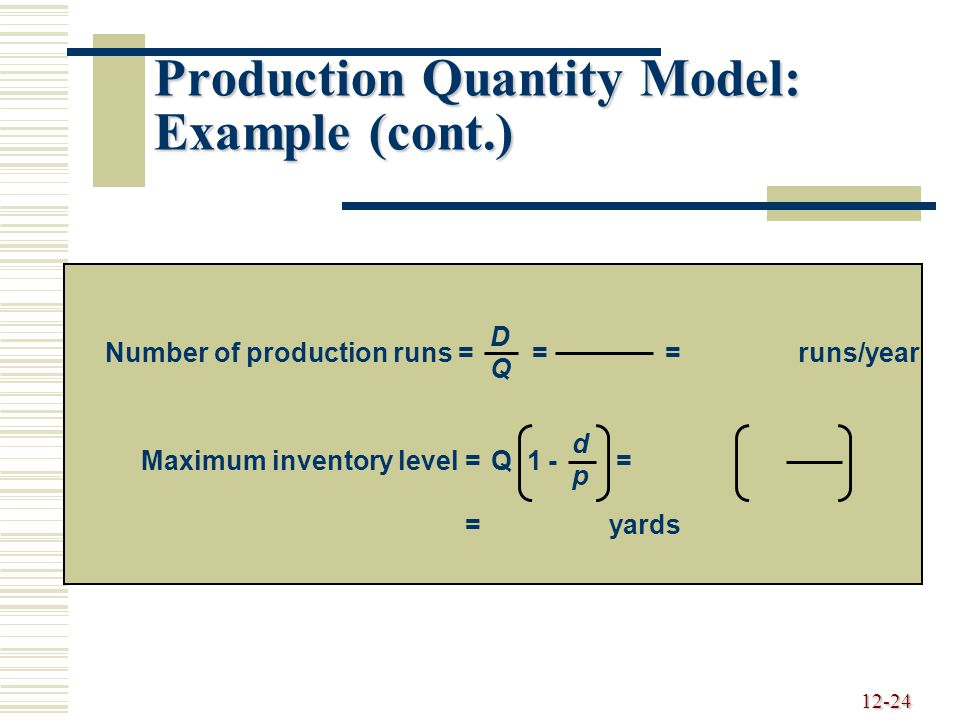 Production Quantity Model: Example (cont.)