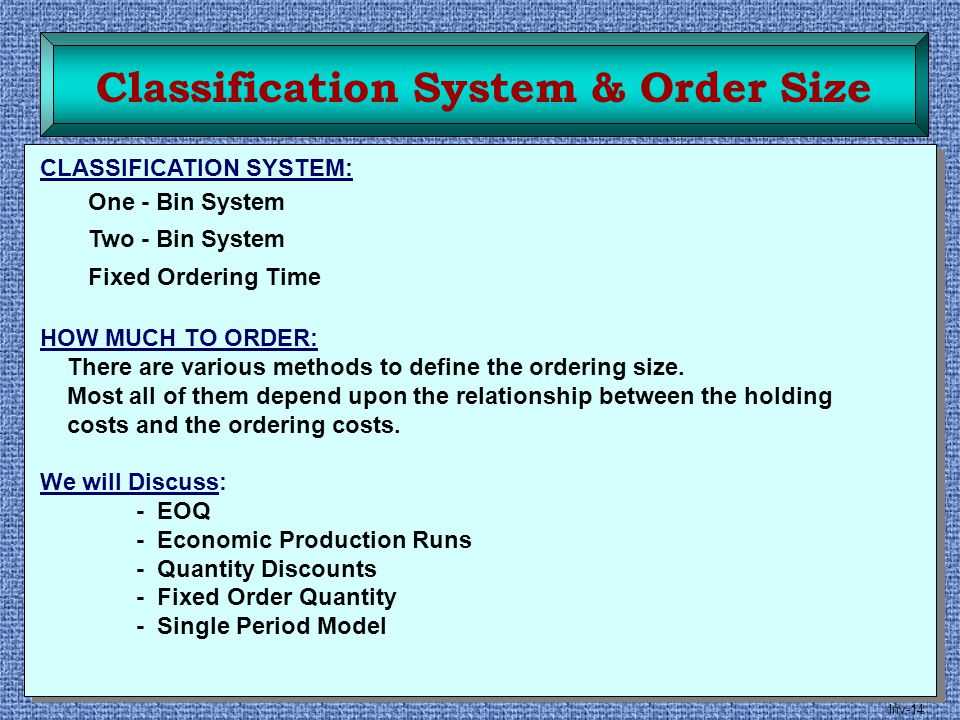 Classification System & Order Size