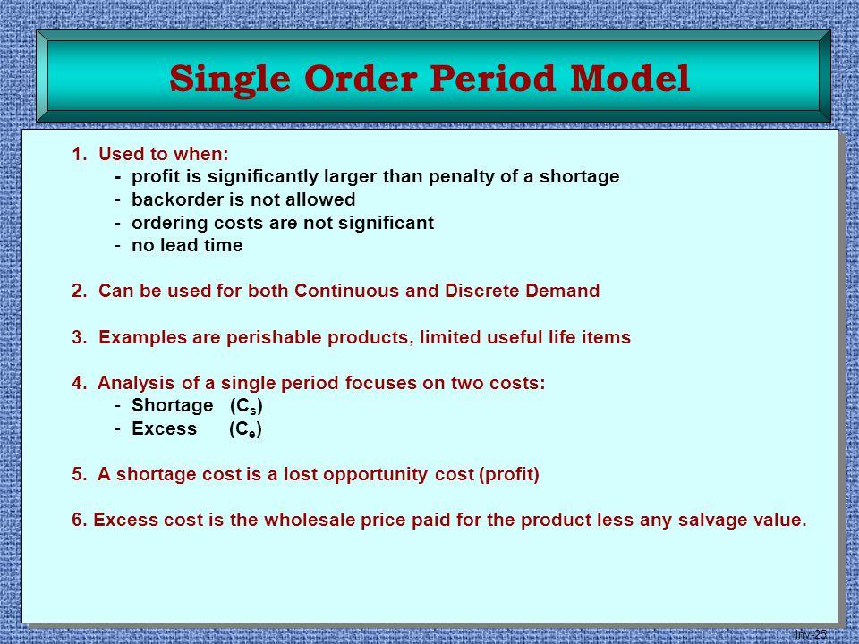 Single Order Period Model