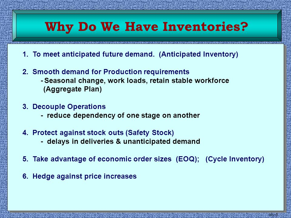 Why Do We Have Inventories